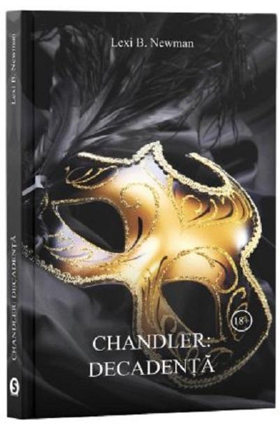 Chandler: Decadenta | Lexi B. Newman