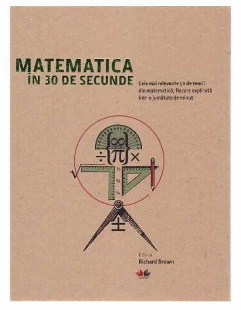 Imagine Matematica In 30 De Secunde - Richard Brown