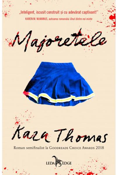Majoretele | Kara Thomas