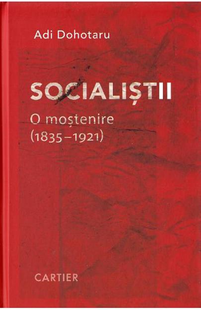 Socialistii. O mostenire (1835-1921)