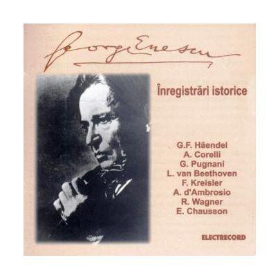 George Enescu - Inregistrari Istorice | George Enescu