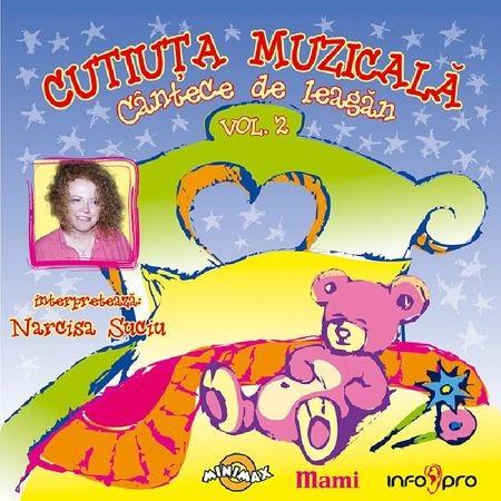 Cutiuta Muzicala. Cantece de leagan - Volumul 2