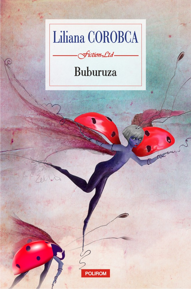 Buburuza | Liliana Corobca