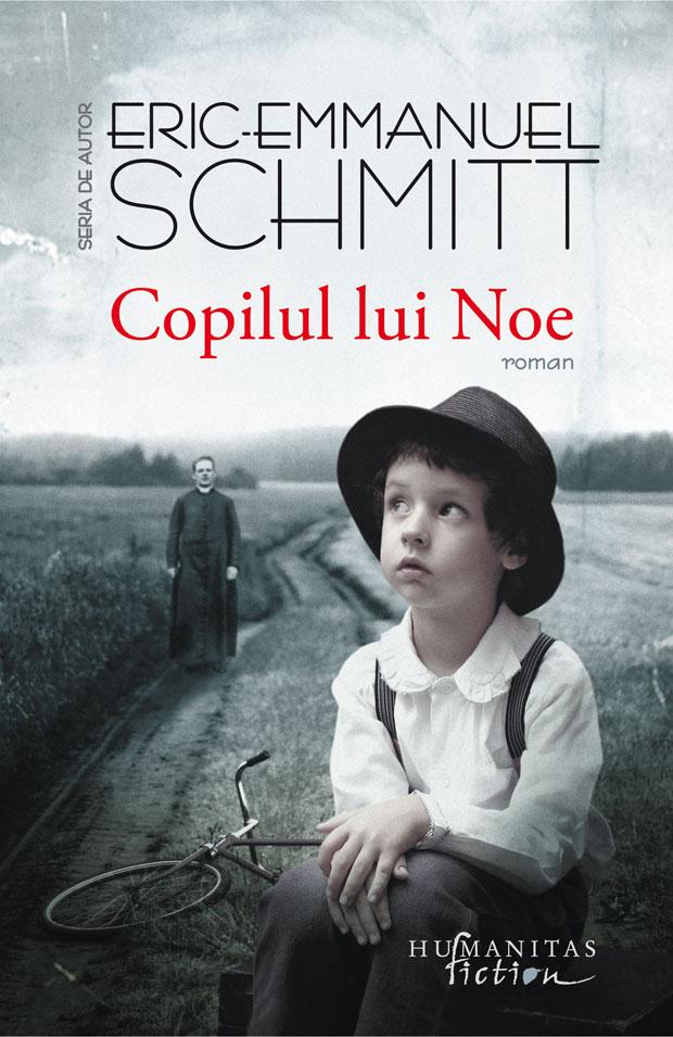 Copilul lui Noe | Eric-Emmanuel Schmitt