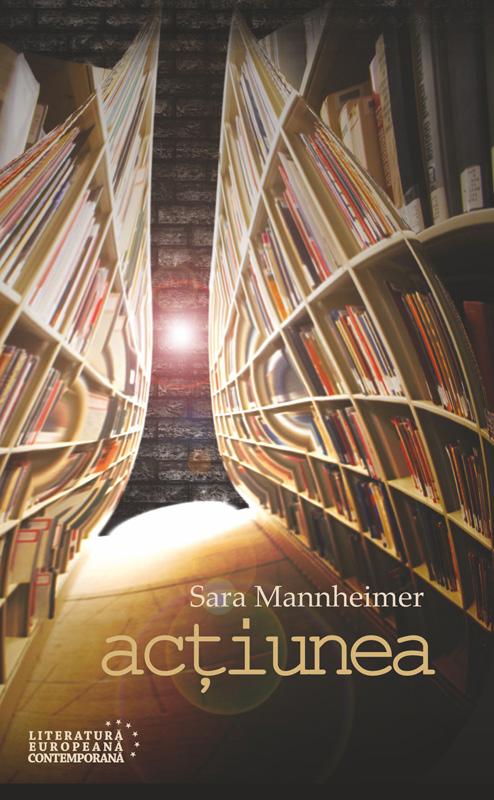 Actiunea | Sara Mannheimer