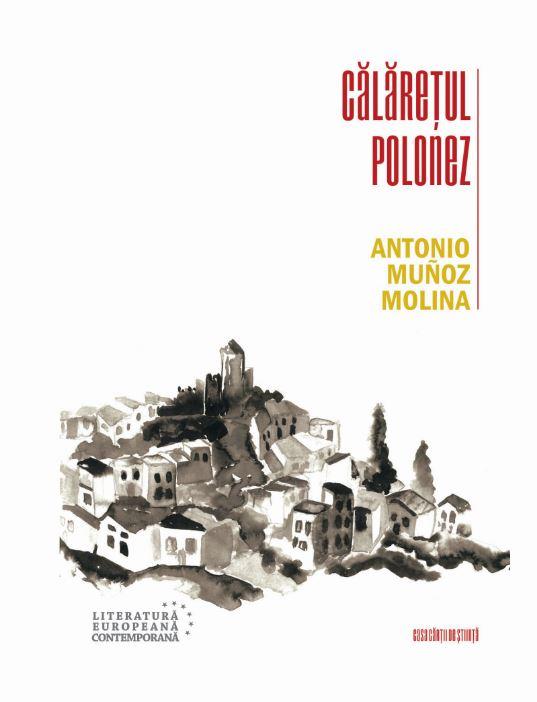 Calaretul polonez | Antonio Munoz Molina