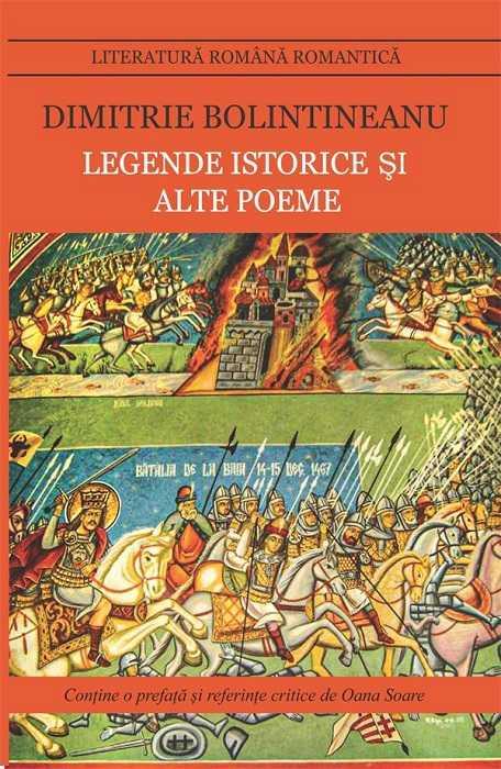 Legende istorice si alte poeme | Dimitrie Bolintineanu