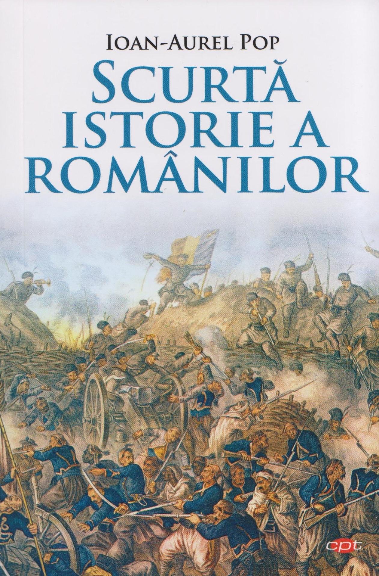 Imagine Scurta Istorie A Romanilor - Ioan Aurel Pop