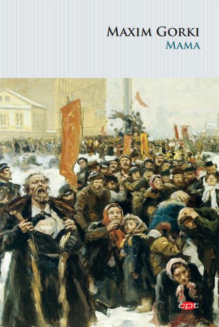 Mama | Maxim Gorki