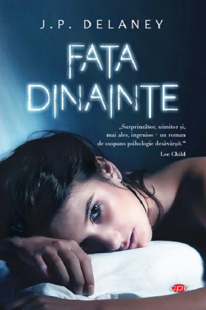Fata dinainte | J.P. Delaney