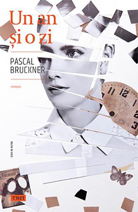 Imagine Un An Si O Zi - Pascal Bruckner
