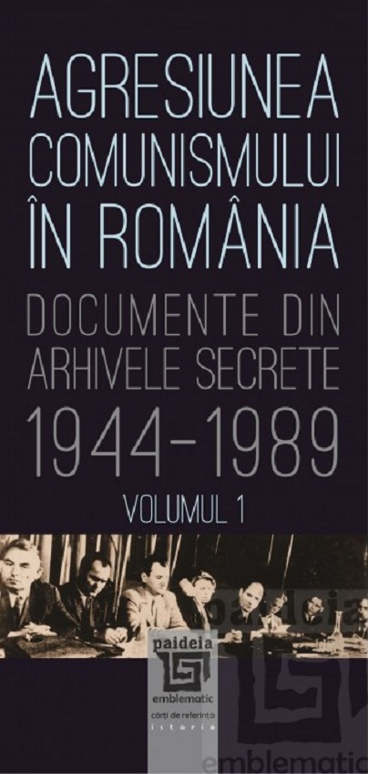 Imagine Agresiunea Comunismului In Romania - Volumul1 - Gheorghe Buzatu, Mircea