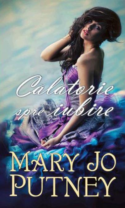 Calatorie spre iubire | Mary Jo Putney
