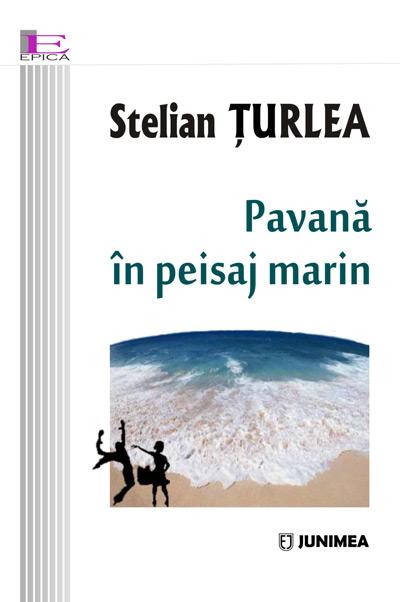 Pavana in peisaj marin | Stelian Turlea