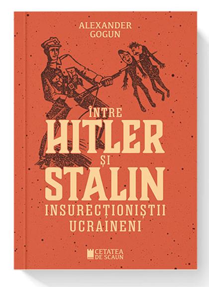 Intre Hitler si Stalin