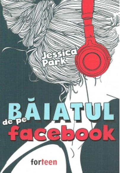 Baiatul de pe facebook | Jessica Park