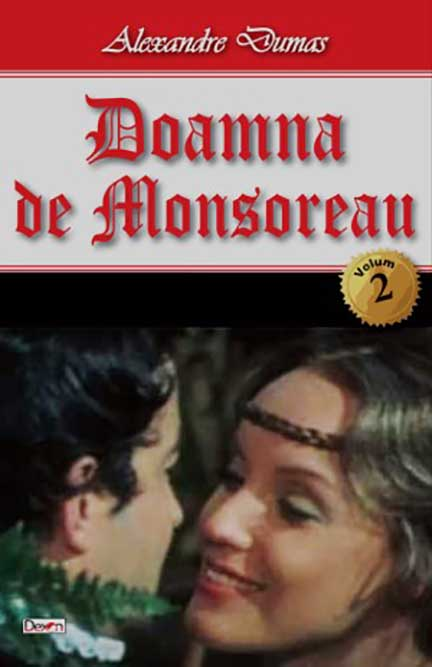 Doamna de Monsoreau - vol. II   Alexandre Dumas