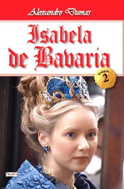 Isabela de Bavaria - vol. II   Alexandre Dumas
