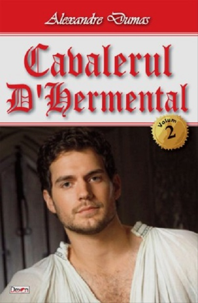 Cavalerul D'Hermental vol 2   Alexandre Dumas