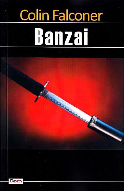 Banzai | Colin Falconer