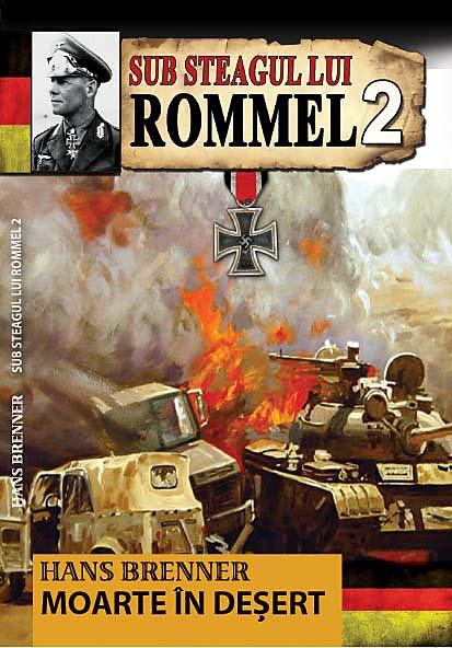 Sub steagul lui Rommel - Vol. 2   Hans Brunner
