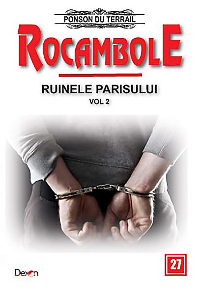 Rocambole - Ruinele Parisului | Ponson du Terrail