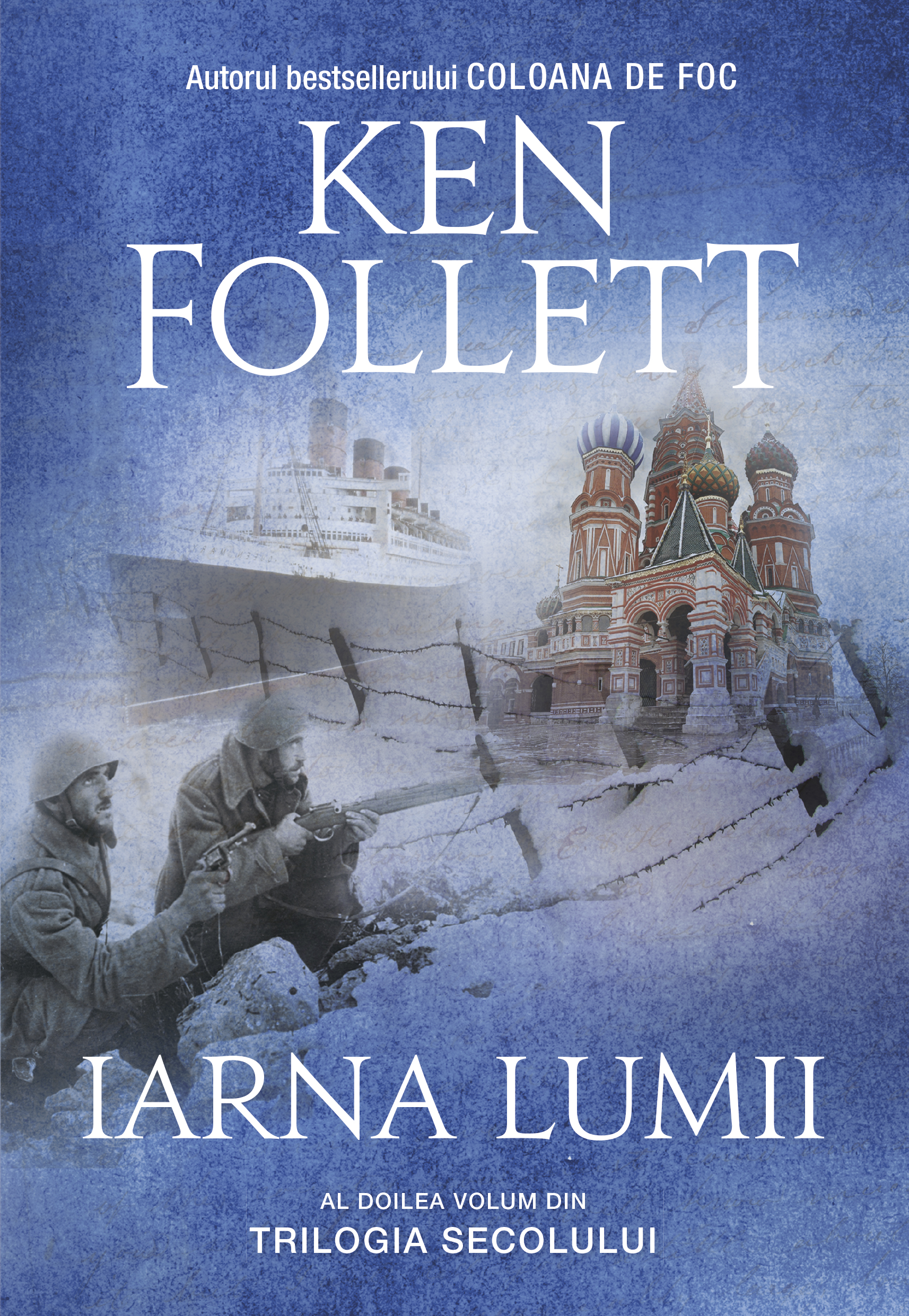 Iarna lumii   Ken Follett