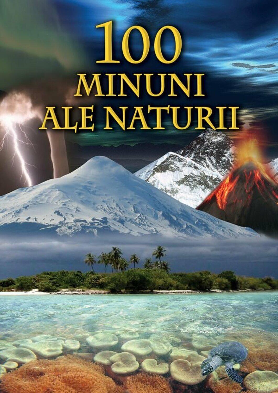 100 de minuni ale naturii   Bertil Vagner