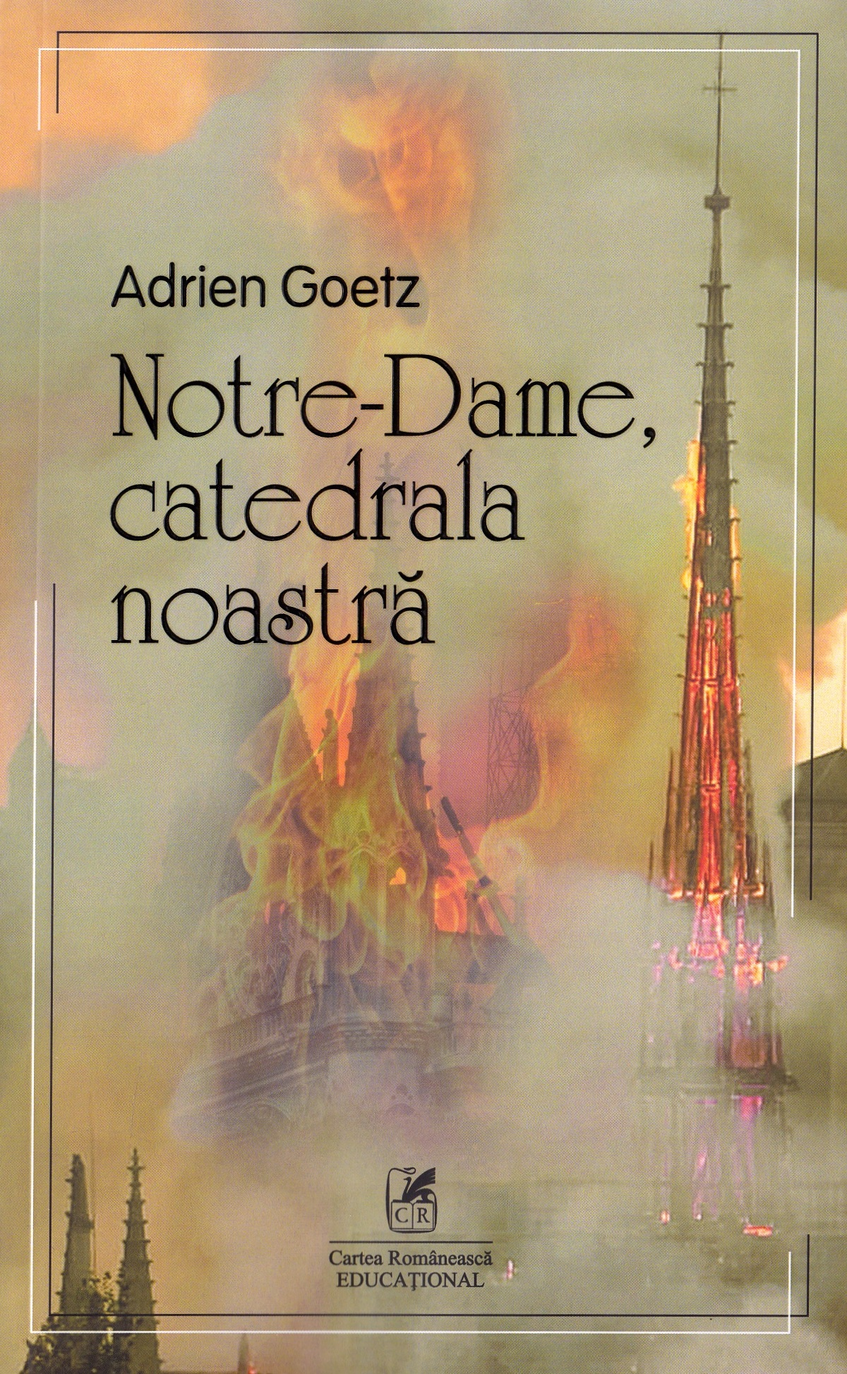Notre Dame, catedrala noastra