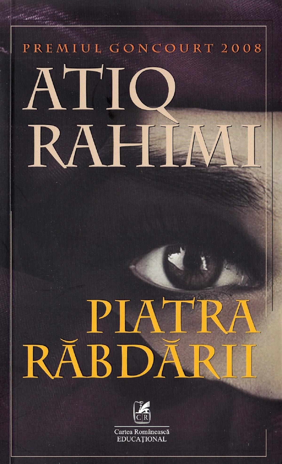 Piatra rabdarii   Atiq Rahimi
