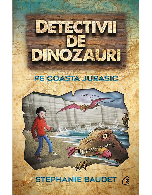 Imagine Detectivii De Dinozauri Pe Coasta Jurasic - Stephanie Baudet