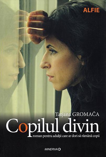 Copilul divin | Tatjana Gromaca