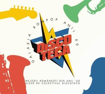 Discoteca - Galaxia Rompop - Anii 60