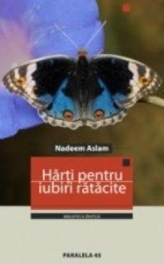Harti Pentru Iubiri Ratacite   Nadeem Aslam