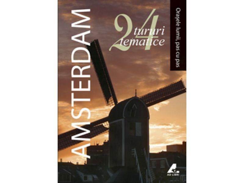Orasele lumii, pas cu pas - Amsterdam