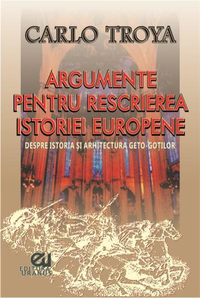 Imagine Argumente Pentru Rescrierea Istoriei Europene - Carlo Troya