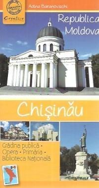 Chisinau - Ghid turistic de buzunar