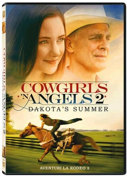 Aventuri la rodeo 2 / Cowgirls n' Angels 2 - Dakota's Summer