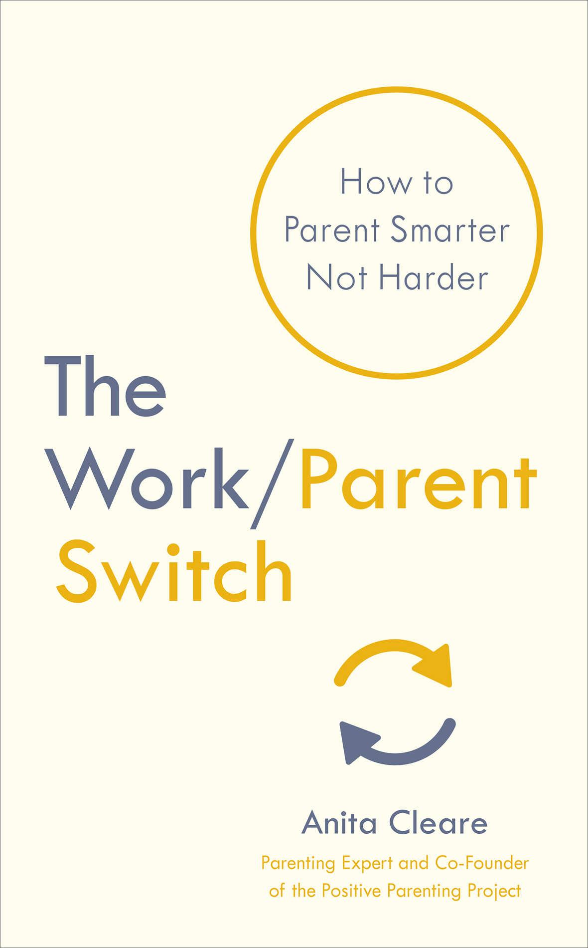 Work/Parent Switch