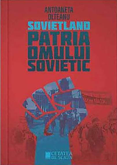 Sovietland - Vol. III. Patria omului sovietic