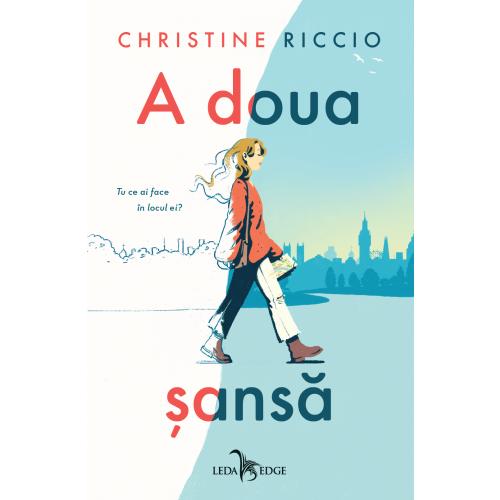 A doua sansa | Christine Riccio