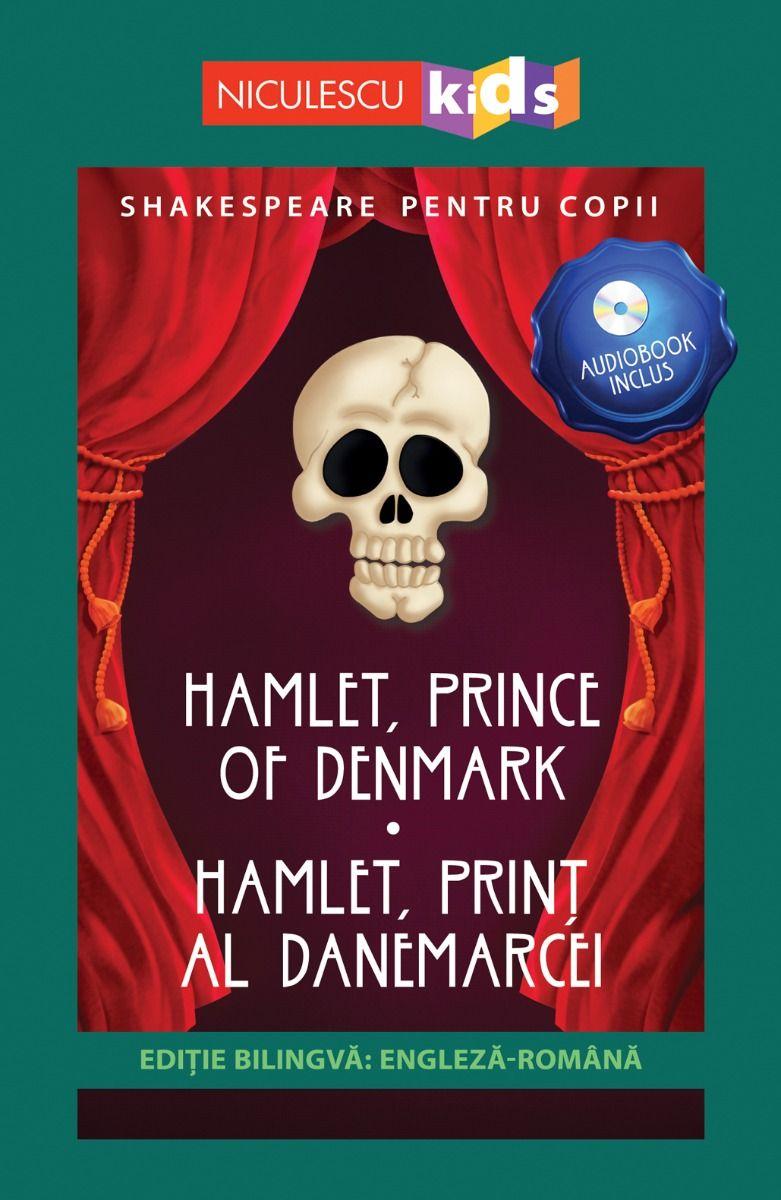 Shakespeare pentru copii: Hamlet, Print al Danemarcei | William Shakespeare