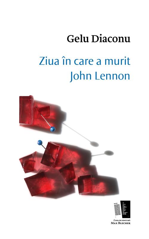 Ziua in care a murit John Lennon