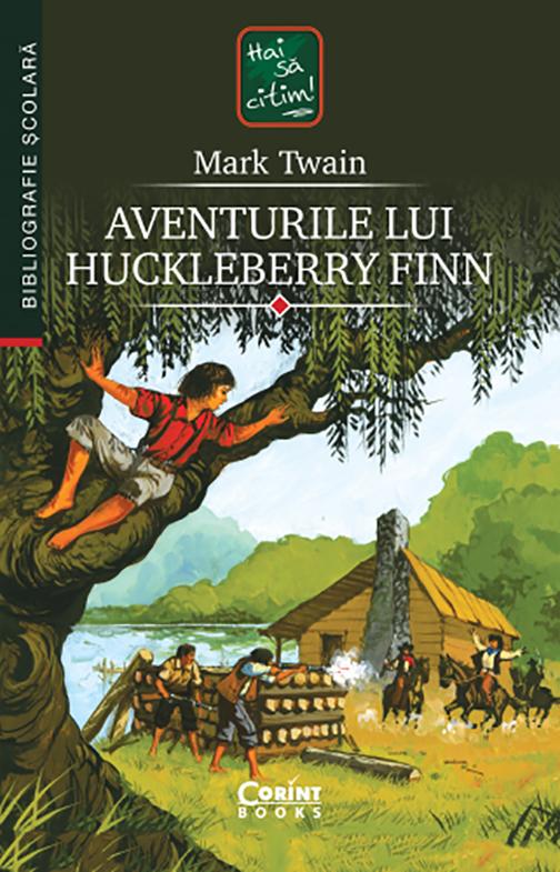 Aventurile Lui Huckleberry Finn | Mark Twain