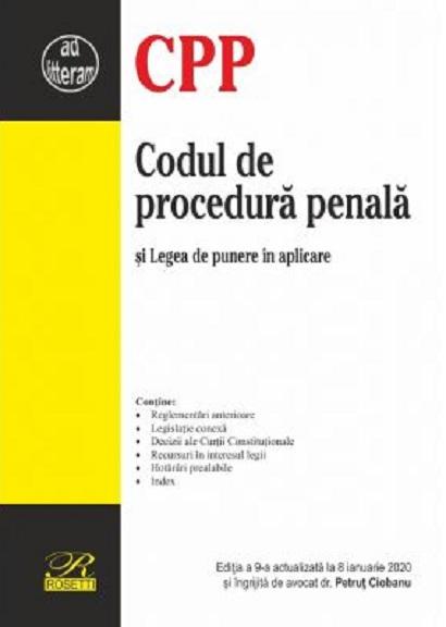 Codul de procedura penala. Editia a 9-a actualizata la 8 ianuarie 2020