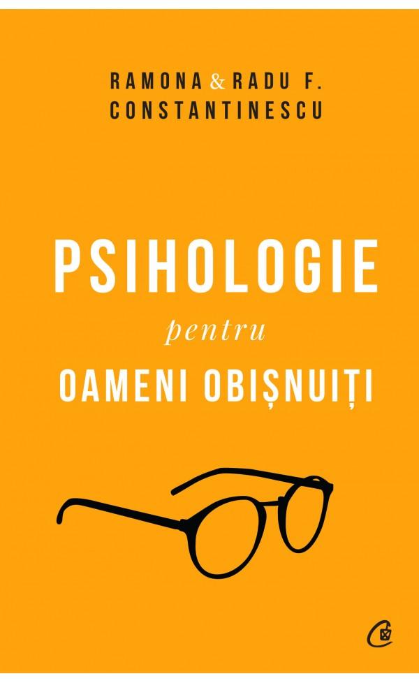 Psihologie pentru oameni obisnuiti. Editie de colectie. Vol. 1 + 2