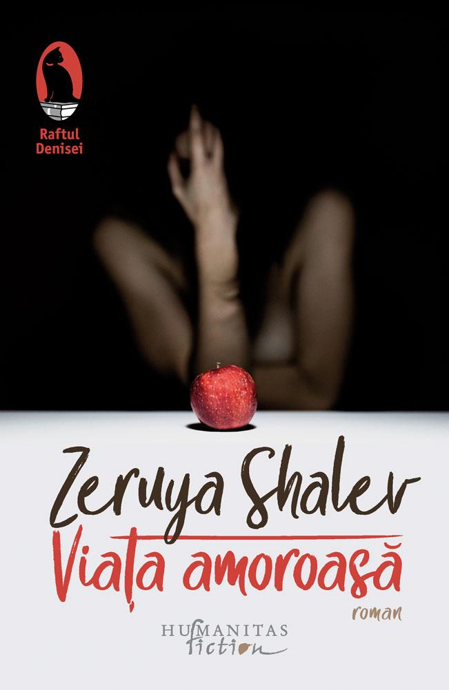 Viata amoroasa | Zeruya Shalev