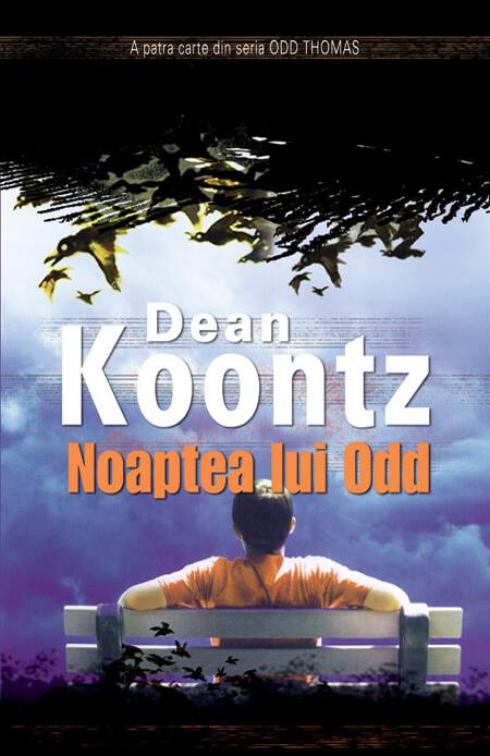 Noaptea Lui Odd | Dean Koontz