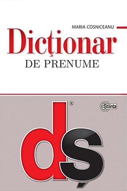Dictionar De Prenume | Maria Cosniceanu