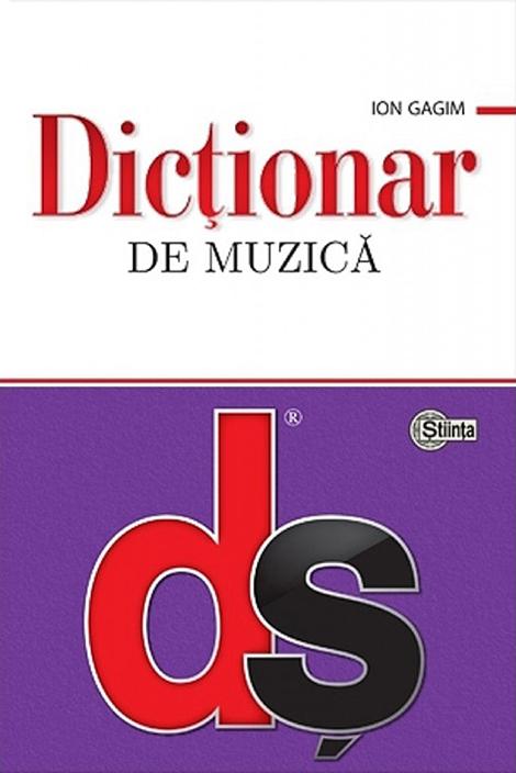 Dictionar de muzica | Ion Gagim